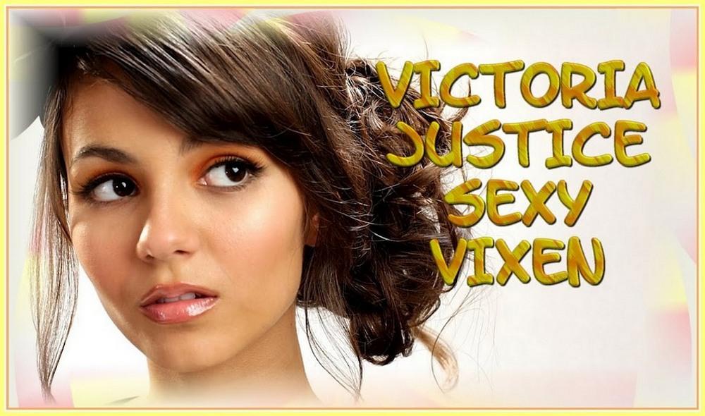 Victoria Justice Sexy Vixen