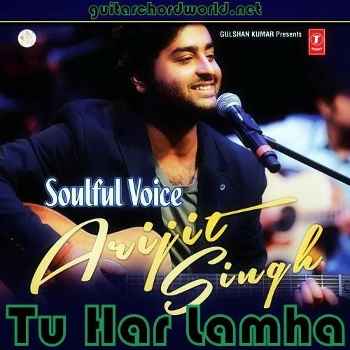 Tu Har Lamha - Arijit Singh khamoshiya