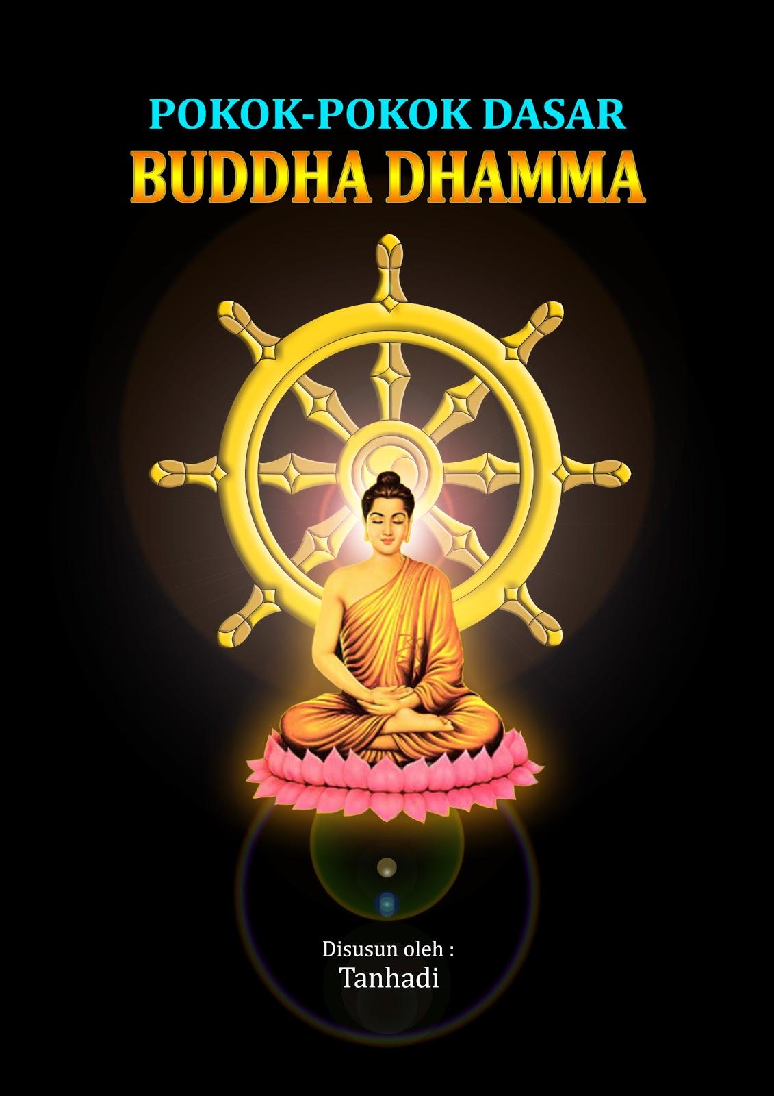 PUSTAKA DHAMMA Pokok Pokok Dasar Buddha Dhamma