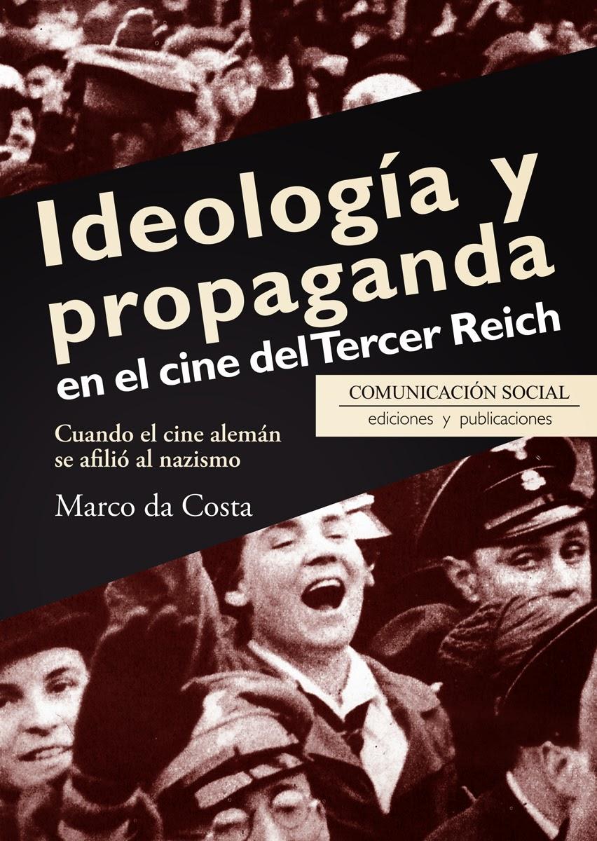 Ideología y propaganda en el cine del Tercer Reich
