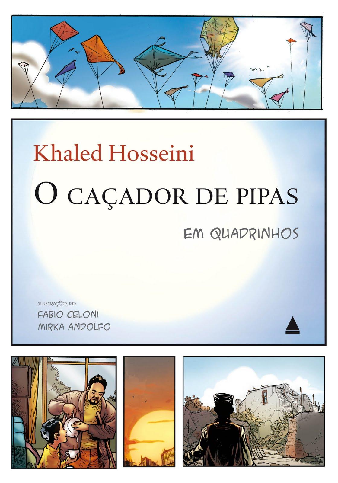 Universo Dos Leitores O Caçador De Pipas De Khaled Hosseini