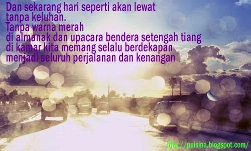 Puisi Kenangan : Hari-hari Yang Lewat _ Moh. Wan Anwar