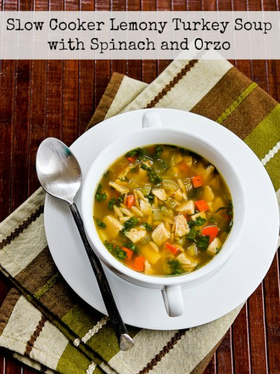Slow Cooker Lemony Turkey (or chicken) Soup with Spinach and Orzo found on KalynsKitchen.com