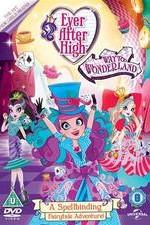Watch Ever After High: Way Too Wonderland Online Free Putlocker