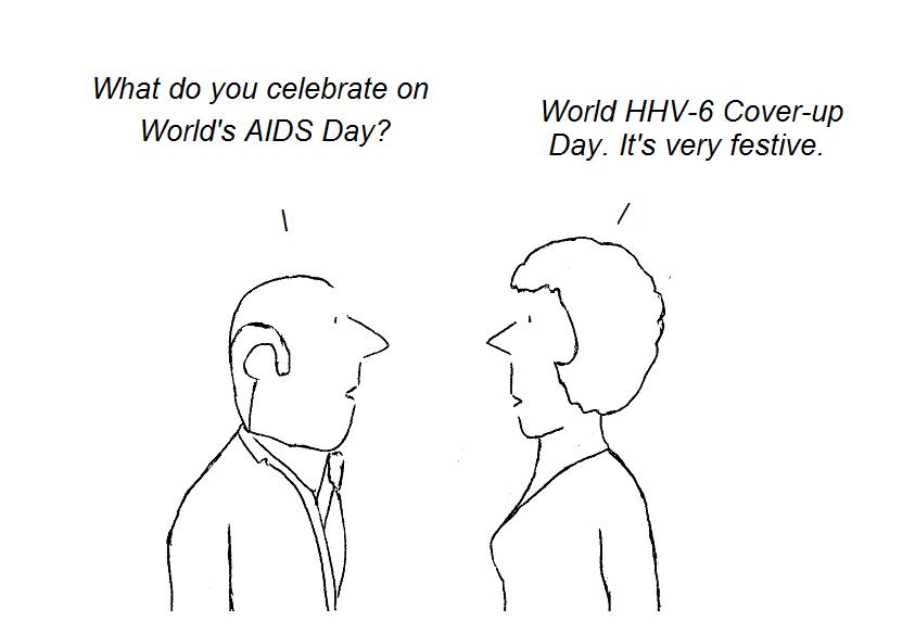 cartoon, cartoon, cfs, aids, hiv, hhv-6, aids, world aids day, gallo, fauci, cdc, nih