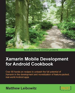 Xamarin Mobile Evolution For Android Cookbook