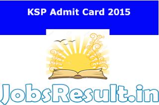 KSP Admit Card 2015