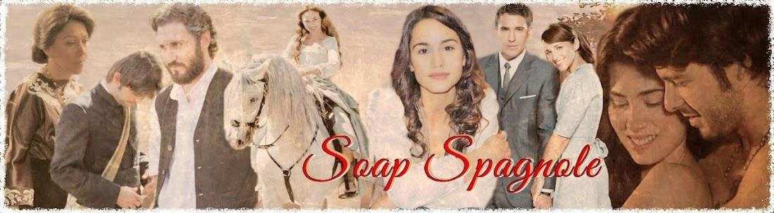 Soap Spagnole