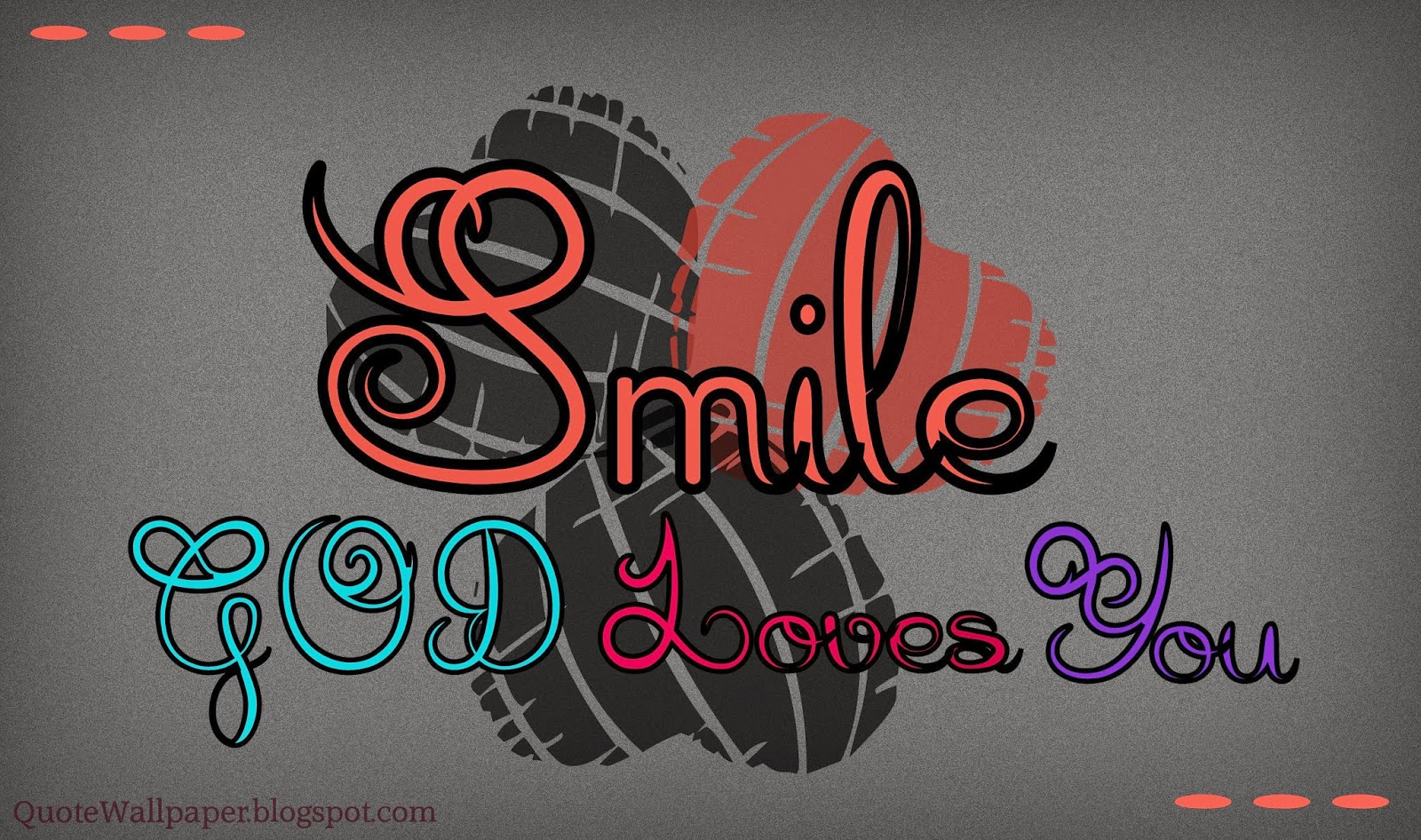 Quotes Wallpapers Smile God Loves You