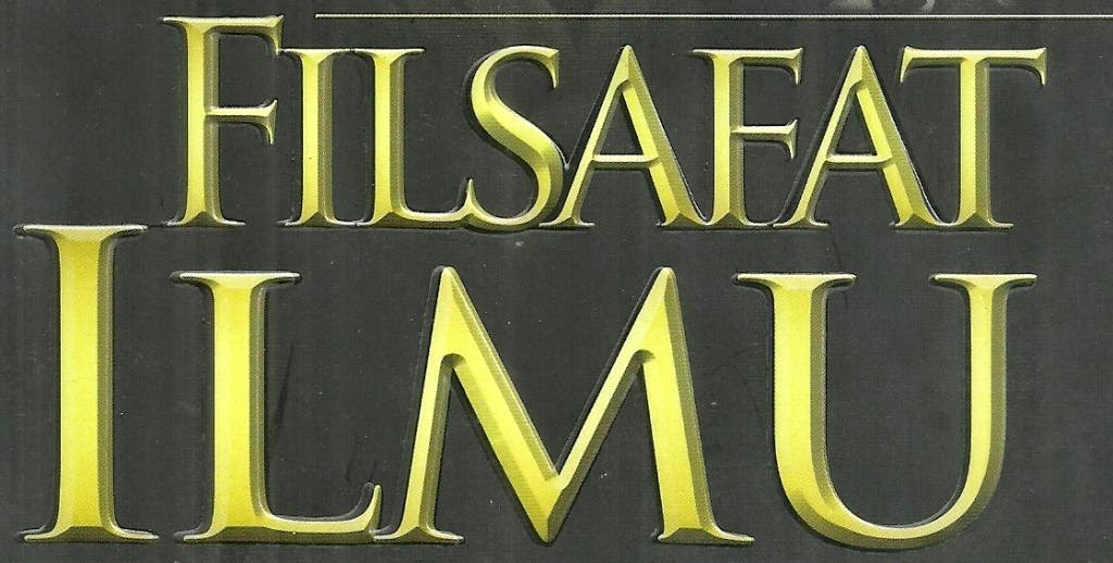 MAKALAH FILSAFAT ILMU