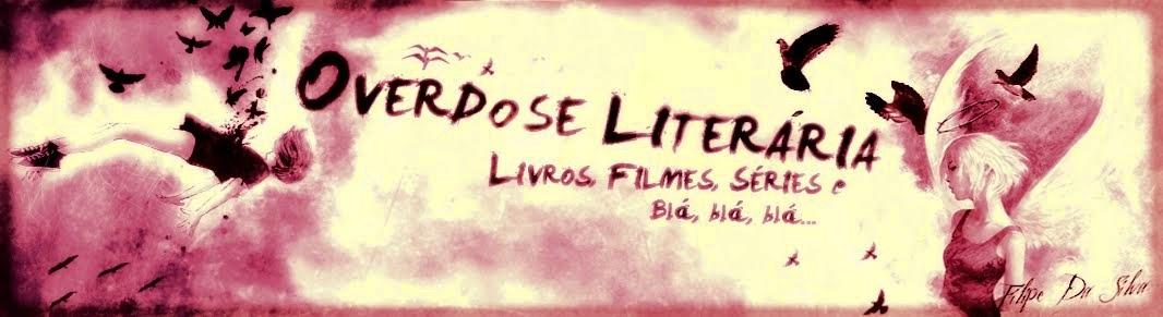 Overdose Literária...
