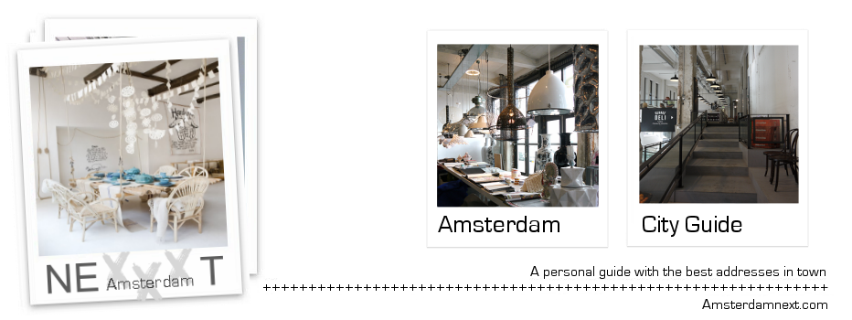 Amsterdam next - A personal city guide