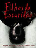 Download Filhos da Escuridão Dublado RMVB BDRip