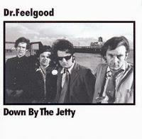 DR. FEELGOOD - Down By The Jetty - Los mejores discos de 1975, ¿por qué no?
