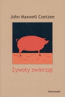 John Maxwell Coetzee. Żywoty zwierząt.