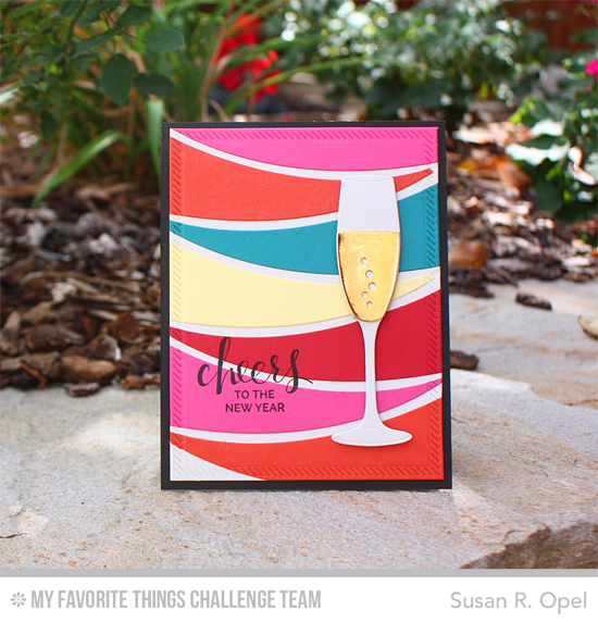 Cheers to the New Year Card by Susan R. Opel featuring the Hand Lettered Holiday stamp set and the Layered Champagne Glass and Blueprints 25 Die-namics #mftstamps #wcmd2015
