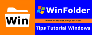 WinFolder | Tips Tutorial Windows
