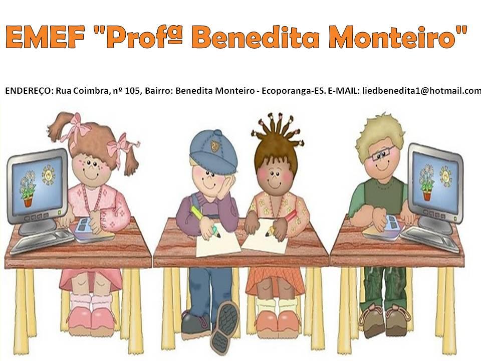 "EMEF ""Profª Benedita Monteiro"""