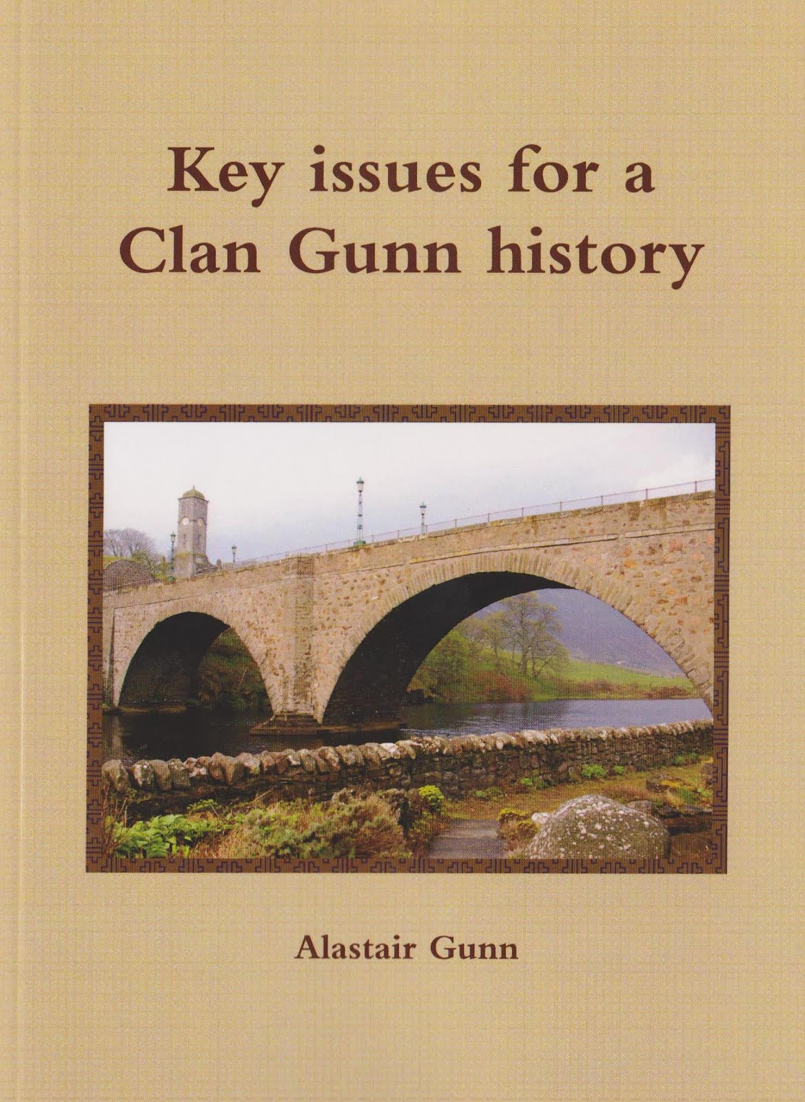 Key issues for a Clan Gunn history