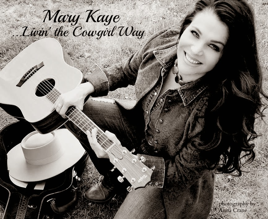 Mary Kaye...Livin' the Cowgirl Way