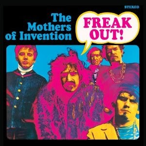 The Mothers Of Invention / Freak Out!