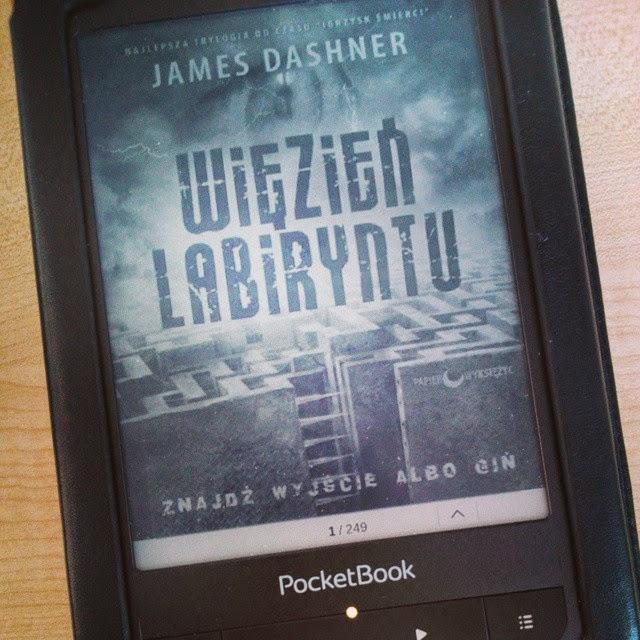 """""""Więzień Labiryntu"""", James Dashner (""""Więzień Labiryntu"""", tom I)"""