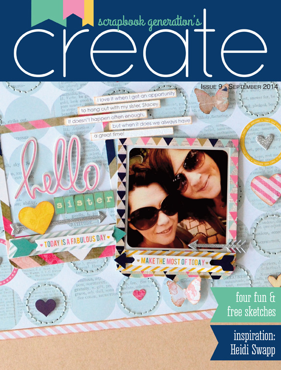 Scrapbook Generations Create FREE Digital Magazine Issue 9 Featuring Heidi Swapp @heidiswapp @createbysg @createoften #heidiswapp #hsSeptemberSkies #scrapbookgenerations