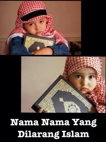 NAMA YANG DILARANG ISLAM