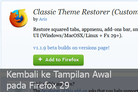 Tidak Suka Tampilan Firefox Terbaru, Gunakan Ekstensi Ini