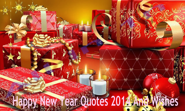 Happy New Year Quotes 2014 And Wishes