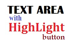 Text Area dengan Tombol Highlight