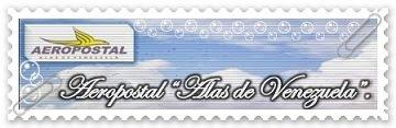 """AEROPOSTAL """"ALAS DE VENEZUELA"""""""