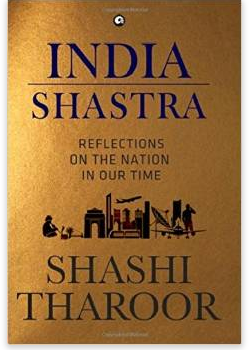 India Shastra: Reflections on the Nation in our Time by Shashi Tharoor for Rs.347