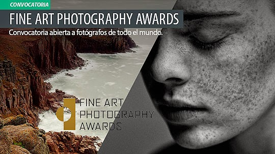 Convocatoria de Fotografía. FINE ART PHOTOGRAPHY AWARDS.