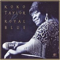 koko taylor - royal blue (2000)