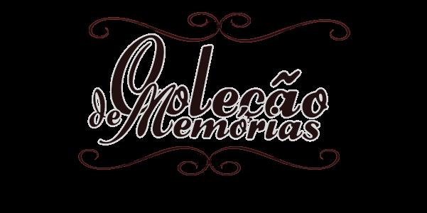 Coleção de Memórias