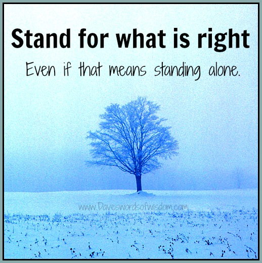 standing up for what is right Stand up for something or someone support, champion, defend, uphold, side with, stick up for (informal), come to the defence of they stood up for what they believed to be right stand up to something or someone.
