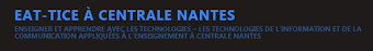 EAT TICE CENTRALE DE NANTES