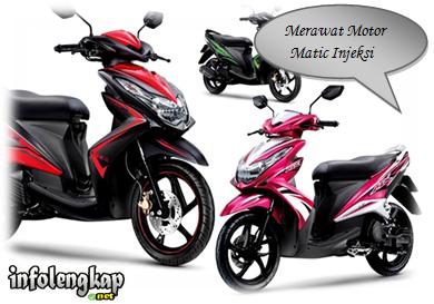 Cara Merawat Motor Matic Injeksi – Honda, Vario, Beat, Mio, Yamaha