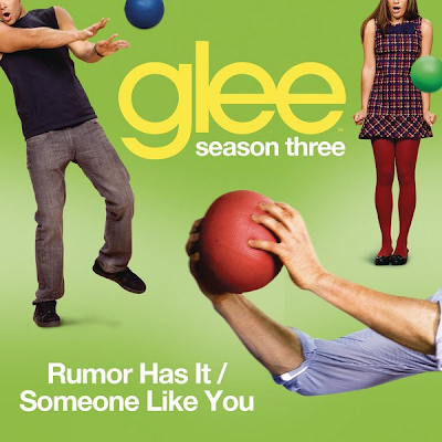 Glee - Rumour Has It / Someone Like You