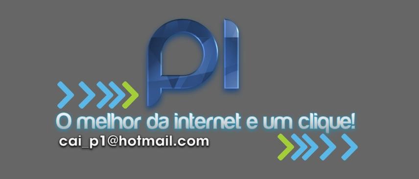 Bem-vindo ao P1 - O Melhor da Internet a um Clique!