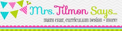 Mrs. Tilmon Says...
