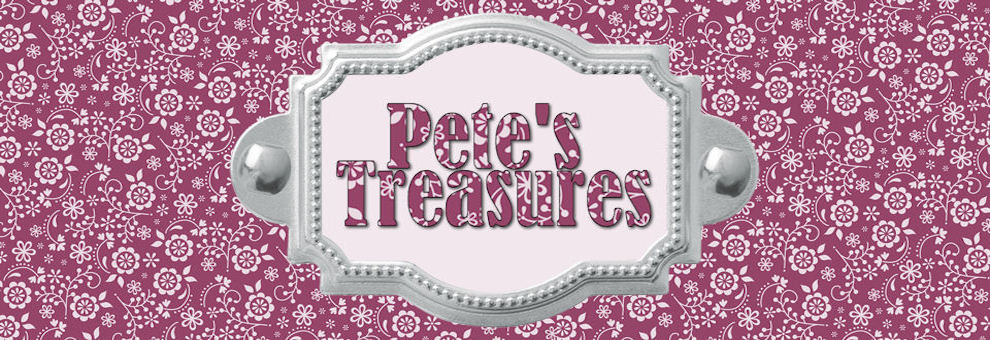 Pete's Treasures