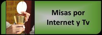 Misas por Tv e Internet.