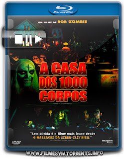 A Casa Dos 1000 Corpos Torrent - BluRay Rip 1080p Dublado