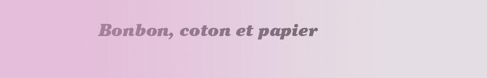 Bonbon, coton et papier