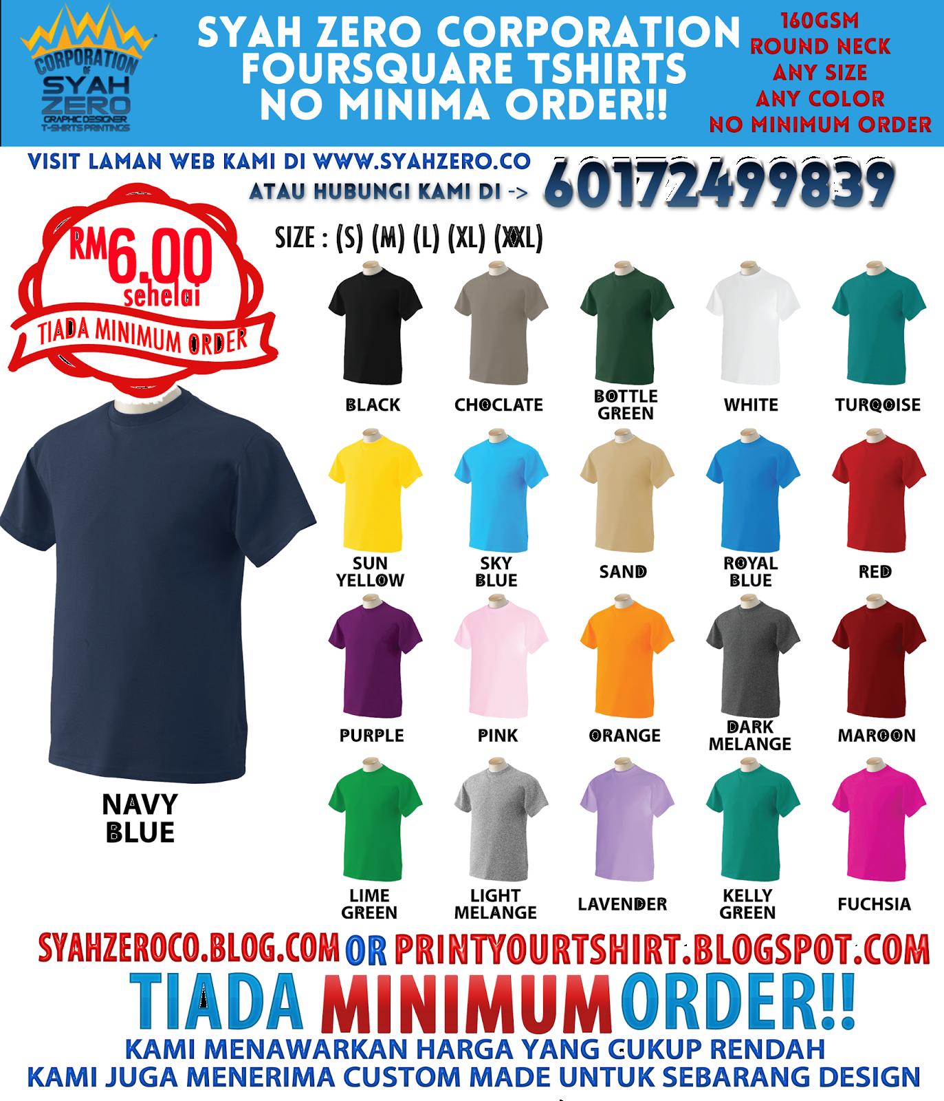 Design t shirt murah -  Tanpa Minima Order Anda Boleh Memesan Walaupun Sehelai Kami Juga Pakar Dalam Membuat Custom Made Design Untuk Semua Jenis T Shirts Dan Anda Boleh