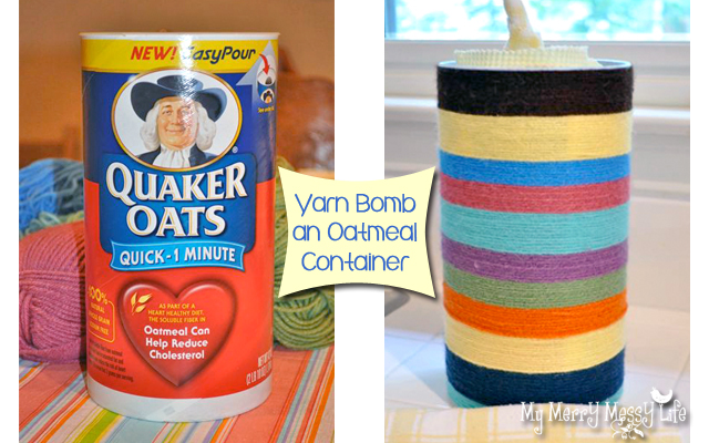 Craft Yarn Bomb an Oatmeal Container tutorial My Merry Messy Life