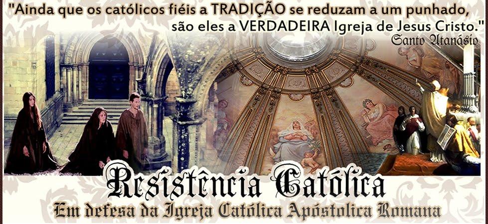 Resistência Católica Exercito de Deus!