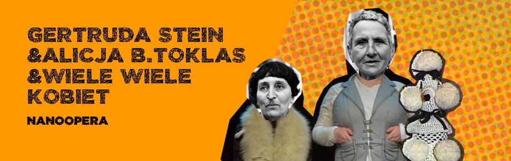 GERTRUDA STEIN & ALICJA B.TOKLAS & WIELE WIELE KOBIET